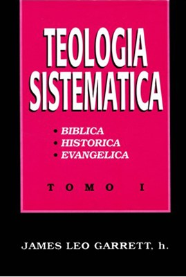 TEOLOGIA SISTEMATICA TOMO I (Tapa Dura)