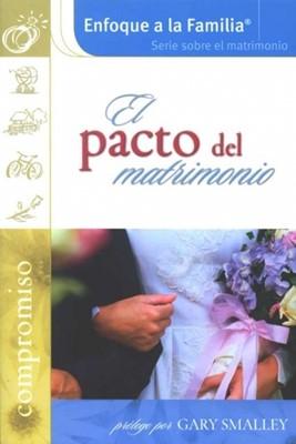 El Pacto del Matrimonio (Rústica) [Libro]