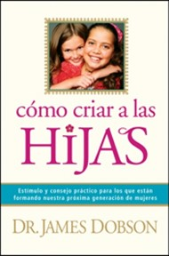 Cómo criar a las Hijas