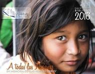 Calendario 2016 - A todas las Naciones... En memoria de las Nuevas Tribus