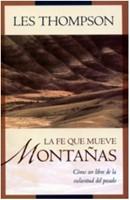 La Fe que mueve Montañas