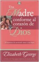 Una Madre conforme al Corazón de Dios