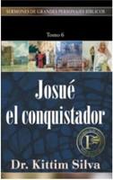 Josué El Conquistador - Tomo 6
