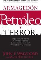 Armagedón, Petróleo y Terror (Rústica) [Libro]