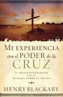 Mi Experiencia con el Poder de la Cruz