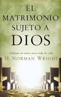 El Matrimonio sujeto a Dios