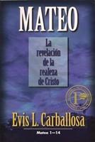 Mateo: La Revelación de la Realeza de Cristo