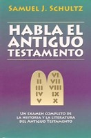 Habla el Antiguo Testamento