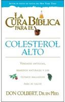 La Cura Bíblica para el Colesterol Alto