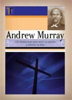 Andrew Murray - 120 Meditaciones para nutrir su espíritu y refrescar su Alma (Tapa Dura) [Libro]