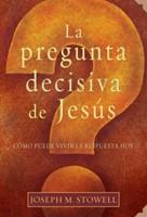 La pregunta decisiva de Jesús