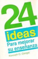24 Ideas para Mejorar su Enseñanza