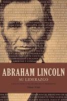 Abraham Lincoln: Su Liderazgo (Tapa Dura con Cubierta) [Libro]