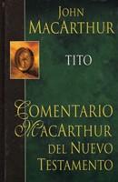 Tito. Comentario MarcArthur del Nuevo Testamento