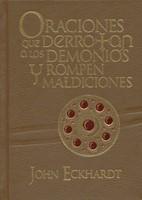 Oraciones que Derrotan a los Demonios y Rompen Maldiciones