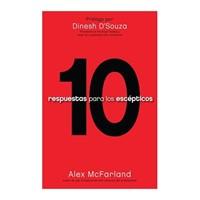 10 Respuestas para los Escépticos