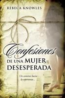 Confesiones de una Mujer Desesperada (Rústica)