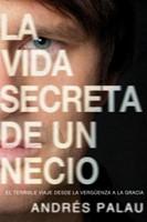 La Vida Secreta de un Necio