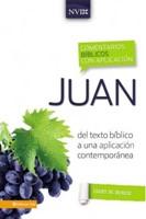 Juan  - Comentario Bíblico con Aplicación (NVI)