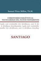 Comentario Exegético al Texto Griego del Nuevo Testamento: Santiago