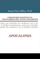 Comentario Exegético al Texto Griego del Nuevo Testamento: Apocalipsis