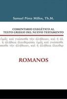 Comentario Exegético al Texto Griego del Nuevo Testamento: Romanos