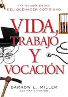 Vida, Trabajo y Vocación