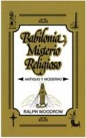Babilonia, Misterio Reliogoso