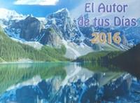 Calendario 2016 - El Autor de tus Días