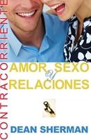 Amor, Sexo y Relaciones