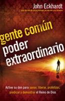 Gente común poder extraordinario (Tapa Rústica) [Libro]