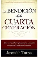La Bendición de la Cuarta Generación (Tapa Rústica) [Libro]