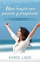 Una mujer con pasión y propósito