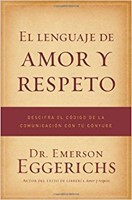 El Lenguaje de Amor y Respeto (Tapa Rústica) [Libro]