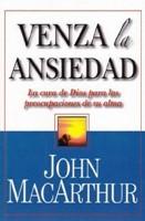 Venza la Ansiedad (Rústica ) [Libro]