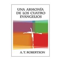Una Armonía de los Cuatro Evangelios