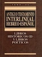 A.T. Interlineal Hebreo - Español Vol. III