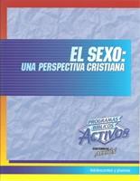 El Sexo: una perspectiva cristiana