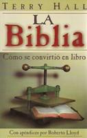 La Biblia: Cómo se convirtió en Libro
