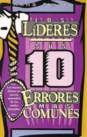 Los Líderes: sus 10 Errores más Comunes