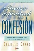La Fuerza Espíritual de la Confesión
