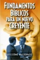 Fundamentos Bíblicos para un Nuevo Creyente