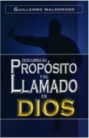 Descubra su Propósito y su Llamado en Dios