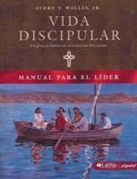 Vida Discipular: Manual para el Líder