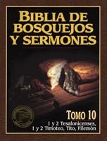 Biblia de Bosquejos y Sermones - Tomo 10 - Tesalonicenses a Filemón