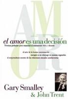El Amor es una Decisión (Rústica) [Libro]