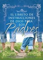 El Librito Instrucciones de Dios para Padres
