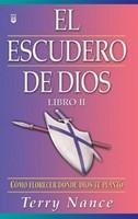 El Escudero de Dios - Vol. 2 (Rústica) [Libro]