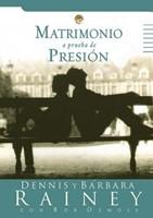 Matrimonio a Prueba de Presión