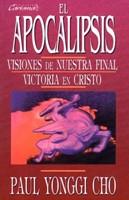 El Apocalipsis: Visiones de nuestra victoria final
